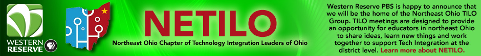 NETILO - Northeast Ohio Chapter of Technology Integration Leaders of Ohio