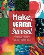 Make, Learn, Succeed